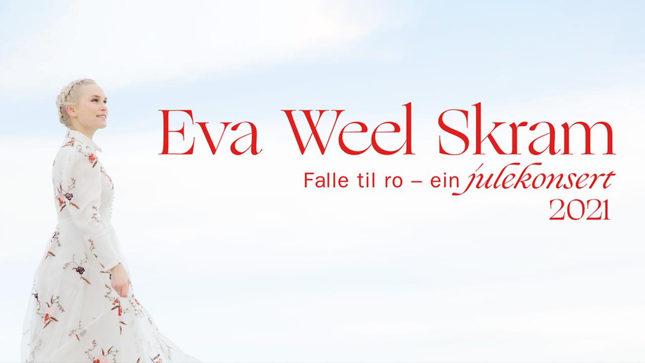 Eva Weel Skram: Falle Til Ro - Ein Julekonsert