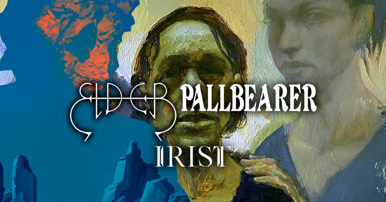 Elder & Pallbearer + Iris