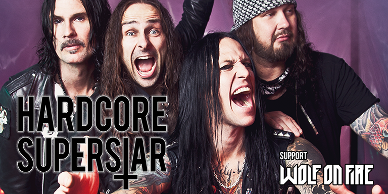 Hardcore Superstar (S) + support: Wolf On Fire