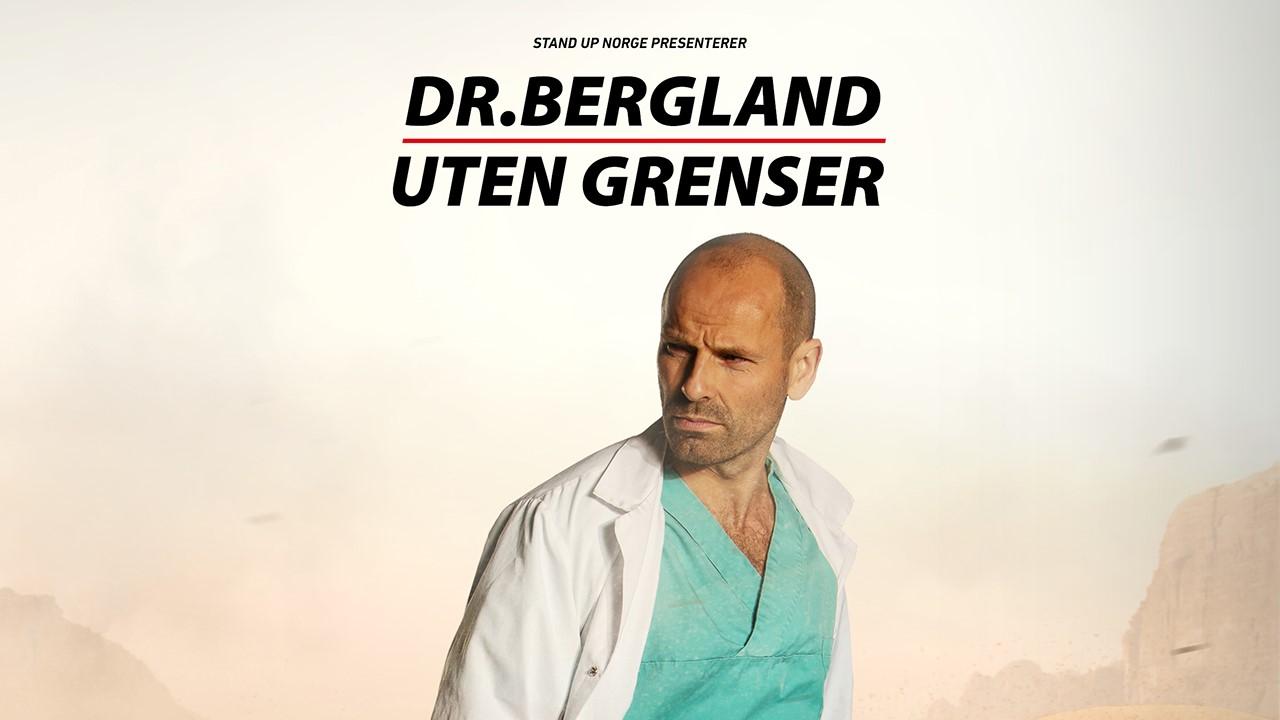 Dr. Bergeland - Uten grenser