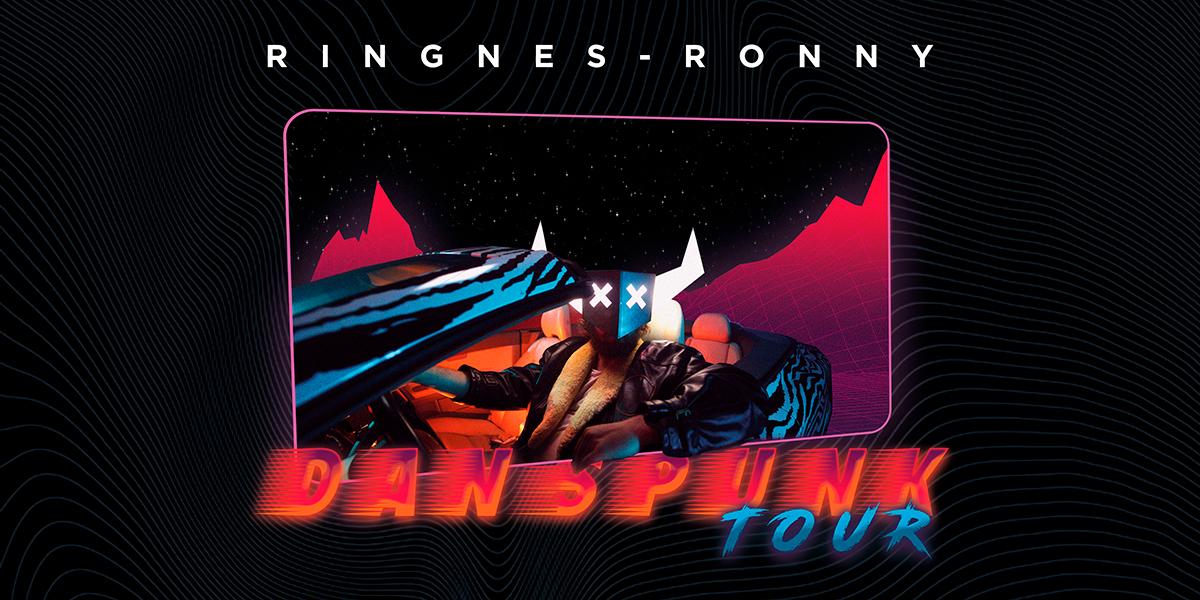 Ringnes-Ronny Danspunk Tour