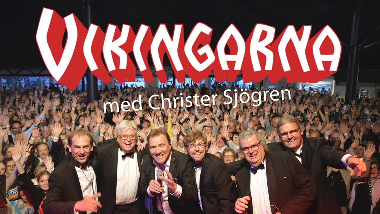 Vikingarna med Christer Sjögren in concert - Finalturen 2021-22