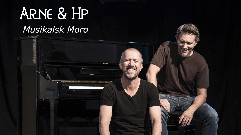 Arne og HP - Musikalsk Moro
