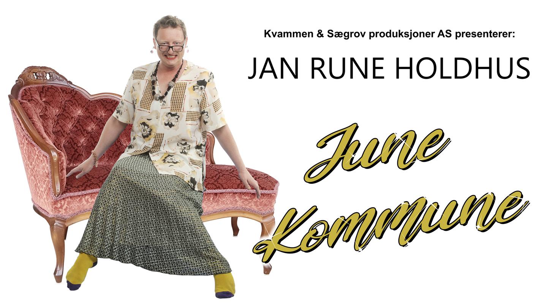 Jan Rune Holdhus: June Kommune - Premiere