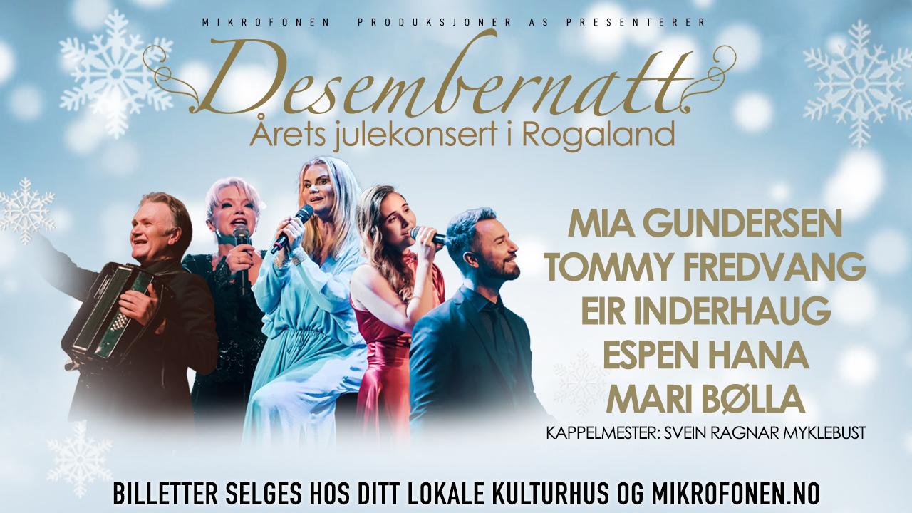 Desembernatt - Årets Julekonsert i Rogaland