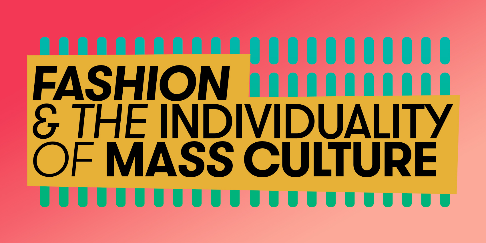 Fashion and the individuality of mass culture - Sosiologforeningen Rogaland