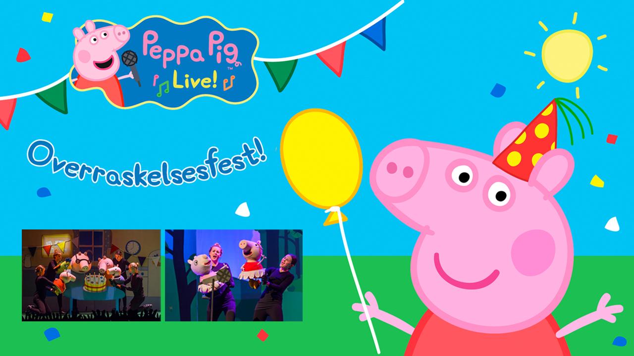 Peppa Pig Live! - Overraskelsesfest