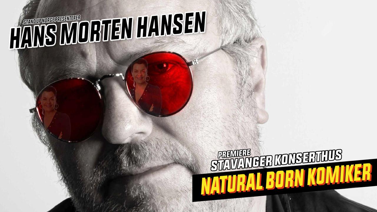 Hans Morten Hansen - Natural Born Komiker